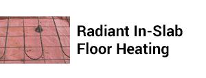 Radiant In-Slab Floor Heating