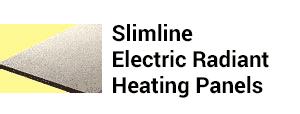 Slimline Electric Radiant Heating Panels