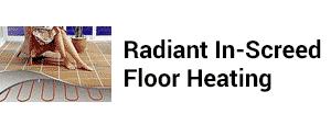 Radiant In-Screed Floor Heating