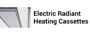 Electric Radiant Heating Cassettes